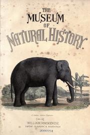 Cover of: The museum of natural history, with introductory essay on the natural history of the primeval world