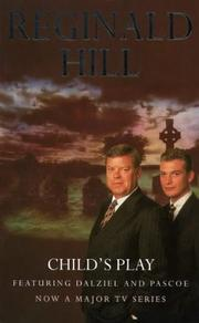 Cover of: CHILD'S PLAY (DALZIEL PASCOE NOVEL S.)