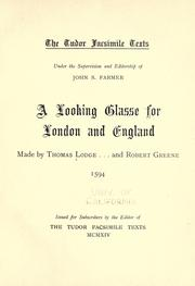 Cover of: A Looking Glasse, for London and Englande