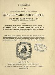 Cover of: A chronicle of the first thirteen years of the reign of King Edward the Fourth