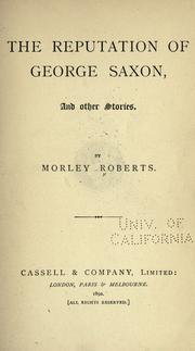 Cover of: The reputation of George Saxon: and other stories.