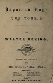 Japan in days of yore by Walter Dening