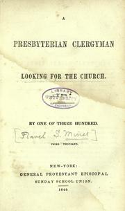 Cover of: A Presbyterian clergyman looking for the church