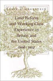 Cover of: Land reform and working-class experience in Britain and the United States, 1800-1862