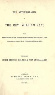 Cover of: The autobiography of the Rev. William Jay