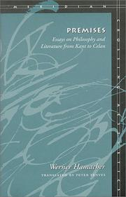 Cover of: Premises: Essays on Philosophy and Literature from Kant to Celan (Meridian: Crossing Aesthetics)
