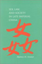 Cover of: Sex, law, and society in late imperial China | Matthew Harvey Sommer