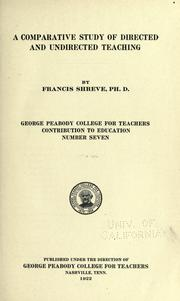 A comparative study of directed and undirected teaching by Francis Shreve