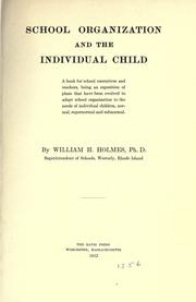 Cover of: School organization and the individual child