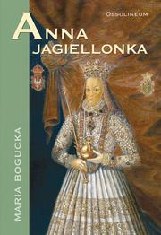 Cover of: Anna Jagiellonka