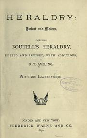 Cover of: Heraldry, ancient and modern: including Boutell's Heraldry