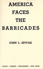 Cover of: America faces the barricades | John L. Spivak