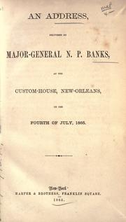 Cover of: An address, delivered at the Custom-House, New-Orleans, on the Fourth of July, 1865