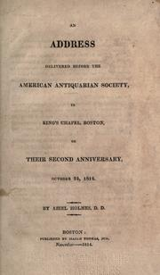 Cover of: An address delivered before the American Antiquarian Society