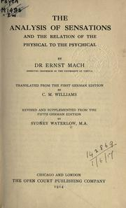 Cover of: The analysis of sensations and the relation of the physical to the psychical. | Ernst Mach