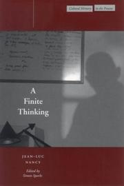 A Finite Thinking (Cultural Memory in the Present) by Jean-Luc Nancy