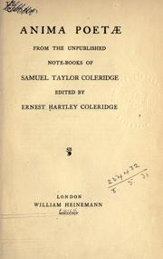 Cover of: Anima poetae: from the unpublished notebooks of Samuel Taylor Coleridge