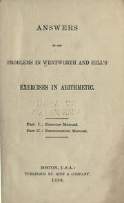 Cover of: Answers to the problems in Wentworth and Hills Exercises in arithmetic