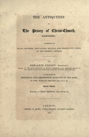 Cover of: The antiquities of the priory of Christ Church, Hampshire