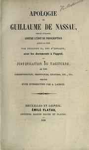 Cover of: Apologie de Guillaume de Nassau, Prince d'Orange, contre l'édit de proscription