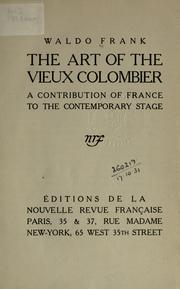 Cover of: The art of the Vieux Colombier