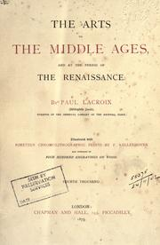 Cover of: The arts in the Middle Ages and at the period of the Renaissance