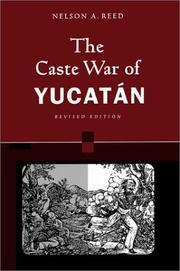 Cover of: The Caste War of Yucatan