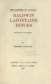 Cover of: Baldwin, Lafontaine, Hincks: responsible government