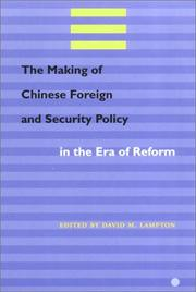 Cover of: The Making of Chinese Foreign and Security Policy in the Era of Reform