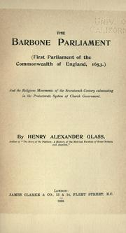Cover of: The Barbone Parliament | Henry Alexander Glass