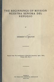 Cover of: The beginnings of Mission Nuestra Señora del Refugio