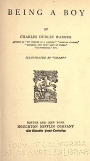 Cover of: Being a boy | Charles Dudley Warner