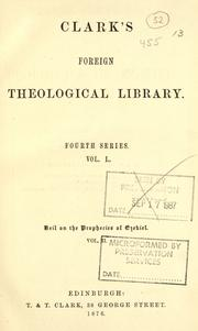 Cover of: Biblical commentary on the prophecies of Ezekiel | Carl Friedrich Keil