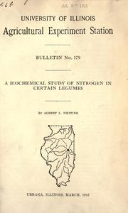 Cover of: biochemical study of nitrogen in certain legumes | Albert L. Whiting