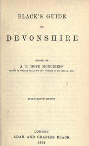 Cover of: Black's guide to Devonshire by Moncrieff, A. R. Hope