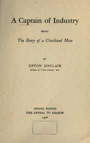 Cover of: A captain of industry | Upton Sinclair