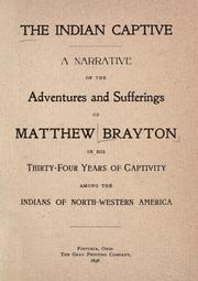 Cover of: The Indian captive | Matthew Brayton