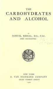 Cover of: The carbohydrates and alcohol