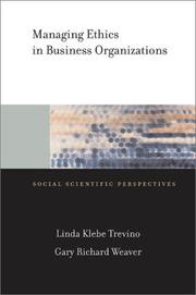 Cover of: Managing Ethics in Business Organizations | Linda Trevino