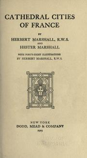 Cathedral cities of France by Herbert Menzies Marshall