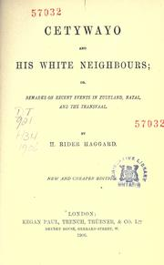 Cover of: Cetywayo and his white neighbours | H. Rider Haggard