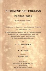 Cover of: A Chinese and English phrase book in the Canton dialect