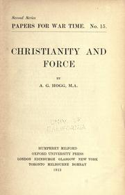 Cover of: Christianity and force | A. G. Hogg