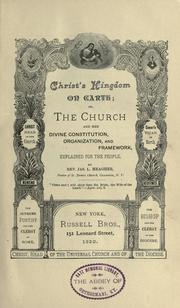 Cover of: Christ's kingdom on earth; or, The church and her divine constitution, organization, and framework by Meagher, Jas. L.