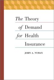 Cover of: The Theory of Demand for Health Insurance (Stanford Business Books)