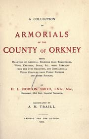 Cover of: A collection of armorials of the County of Orkney | Henry L. Norton Smith