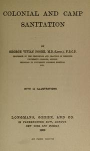 Cover of: Colonial and camp sanitation. | George Vivian Poore