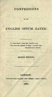 Cover of: Confessions of an English opium-eater. | Thomas De Quincey