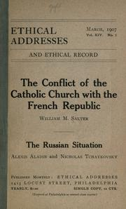 Cover of: The conflict of the Catholic church with the French republic