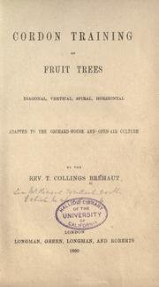 Cover of: Cordon training of fruit trees | Thomas Collings BrГ©haut
